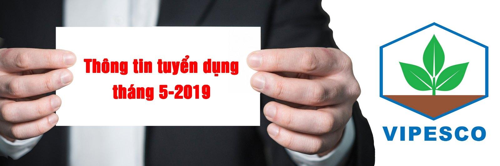 Thông tin tuyển dụng tháng 5 -2019